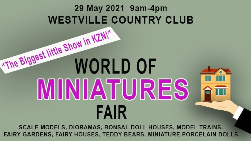 Durban Miniatures Show @ Westville Country Club